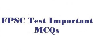 100 Most Repeated General Knowledge MCQs in FPSC Test