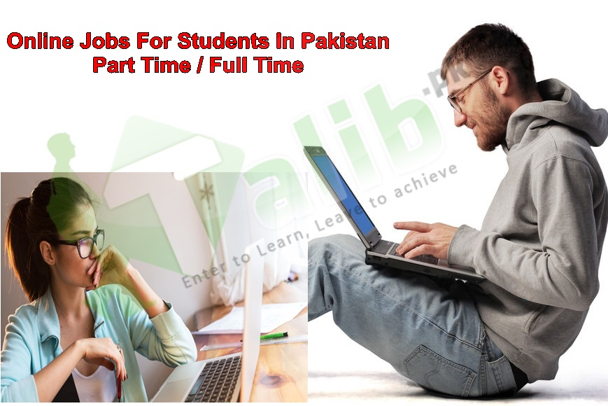 Online Jobs For Students In Pakistan Without Investment