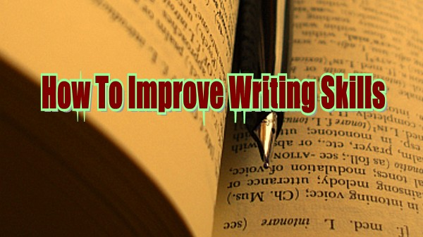 Tips To Improve Writing Skills In English