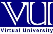 Virtual University Of Pakistan VU Admissions, Campus, Courses, Fee, Contact