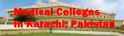 List Of Medical Colleges In Karachi Pakistan