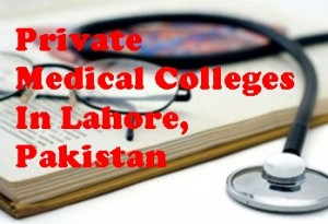 Private Medical Universities In Lahore Pakistan