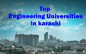 Top Engineering Universities In Karachi Pakistan