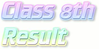 Federal Board 8th Class Result 2018 Check Online Roll No Wise