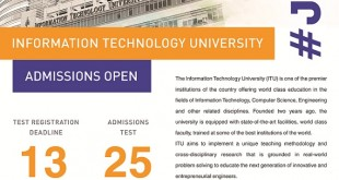 Information Technology University ITU Lahore Admissions 2015