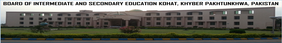 Kohat Board 10th Class Result 2016 Online bisekt.edu.pk By Roll No, Name