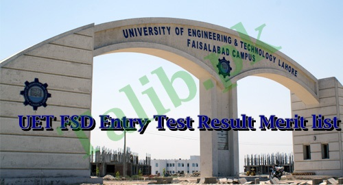 UET Faisalabad Entry Test Result 2017 Merit List UET FSD