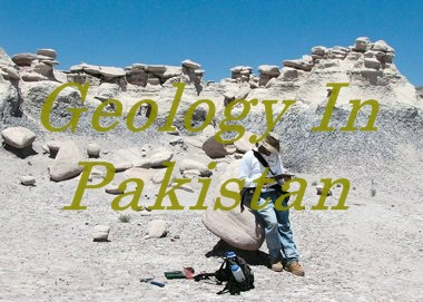 Geology In Pakistan Scope, Career Subjects And Universities