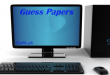 Computer Science Guess Paper 2018 10th Class Important Questions