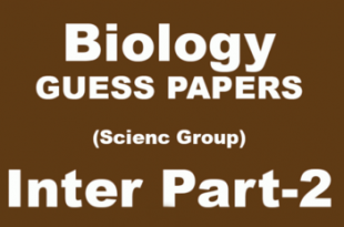 Biology Guess Paper 12th Class 2018 FSc Lahore Board
