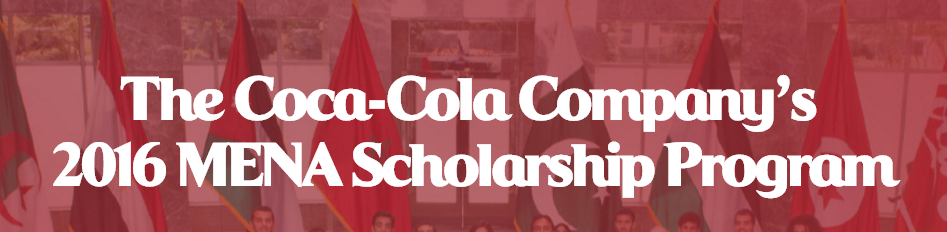 Coca Cola MENA Scholarship Program 2016 In Pakistan Registration