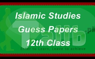 Islamic Studies Guess Papers 2018 2nd Year Intermediate Lahore Board 12th Class FA