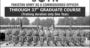 Join Pak Army As Commissioned Officer 2017 Through 37th Graduate Course Online Registration Form