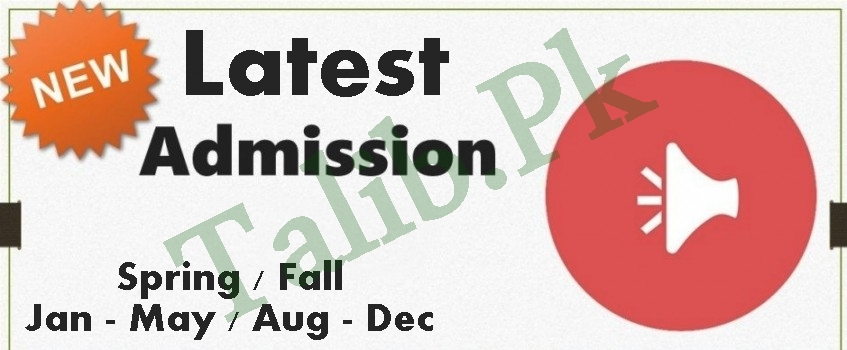 Latest Admissions Open In Pakistan