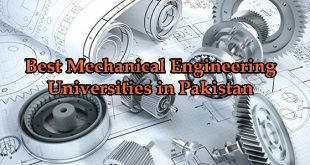 Best Universities For Mechanical Engineering In Pakistan