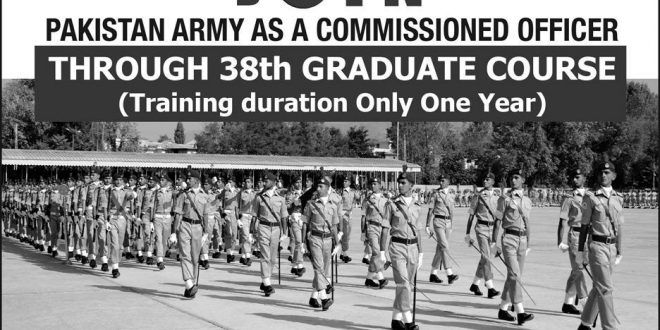Join Pak Army As Commissioned Officer 2019 Through 39th