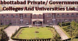 Abbottabad Private, Government Colleges And Universities List