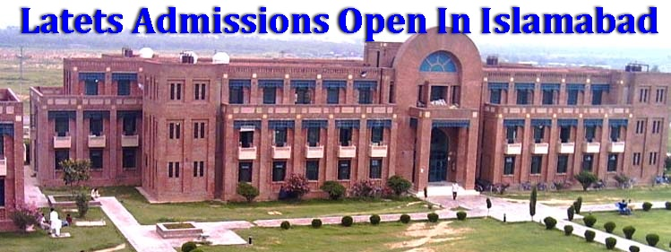 Latest Admissions In Islamabad Universities 2018 Colleges
