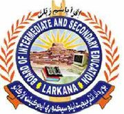 BISE Larkana Board Matric 9th 10th Class Result 2018 Online By Roll No, Name