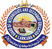 BISE Larkana Board Matric 9th 10th Class Result 2017 Online By Roll No, Name
