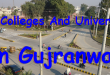 Best Colleges And Universities In Gujranwala