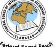 Federal Board FBISE HSSC Result 2019 Part 1 2 By Name Roll