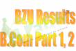BZU B.Com Result 2017 Part 1, 2 Check Online By Roll Number