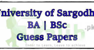 University Of Sargodha BA BSc Guess Papers 2021