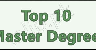 Top 10 Master Degrees In Pakistan