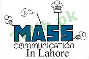 Mass Communication Colleges And Universities In Lahore